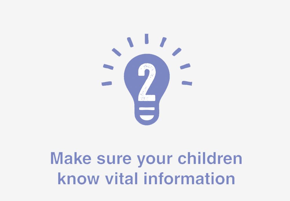 2 make sure you children know vial information